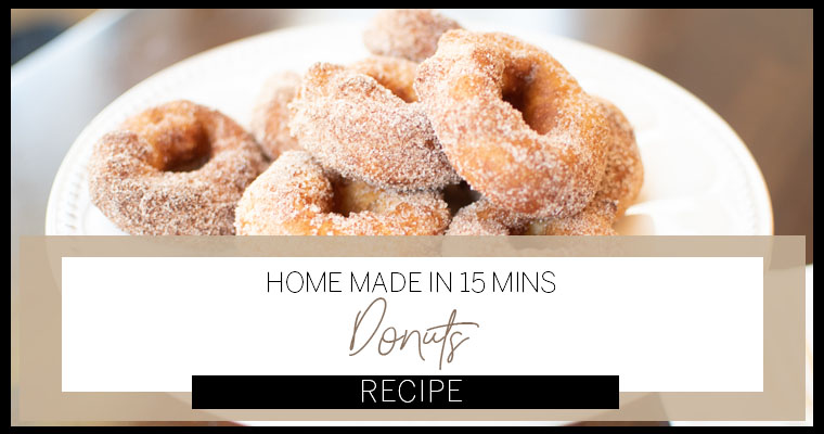 Easy Donuts in 15 Minutes