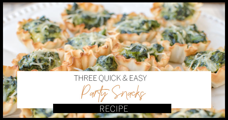 Last Minute Easy Party Snacks